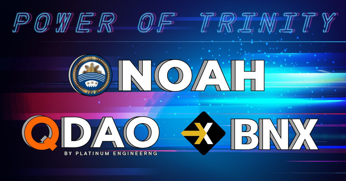 What is the connection between NOAH, Q DAO stable coins, and BNX coin?